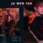 Ju Won Tak is coming to Europe