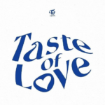 TWICE announce their 'Taste Of Love' in their first 2021 comeback!