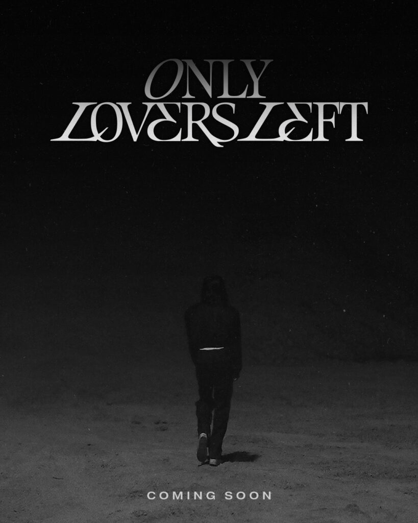 woodz only lovers left